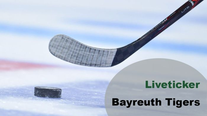 Liveticker: Bayreuth Tigers vs. EC Bad Nauheim